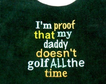 Toddler Bib, Golfer Baby, Towel Bib, Over the Head Bib, Color Towel Bib, Baby Shower Gift, Funny Bib, Baby Boy, Velour Cotton, Golf Daddy