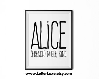 Alice Name Meaning Art - Printable Baby Shower Gift - Nursery Printable Art - Digital Print - Nursery Decor - Typography Wall Decor