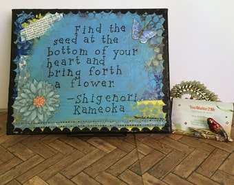 Bring Forth a Flower Quote - mixed media wall art
