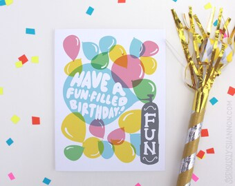 "Birthday Card, ""Have a fun-filled birthday"" A2 Balloons Birthday Card"