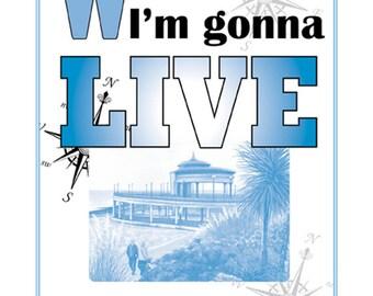 A3 Motto Poster, When I retire I'm gonna LIVE