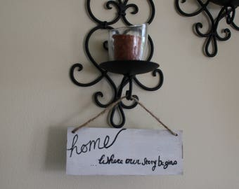 """Small """"Home: Where Our Story Begins"""" SIgn"""