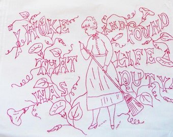 Embroidery PDF - Vintage  - I Woke and Found That Life Was Duty