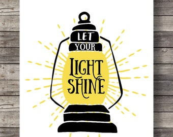Let your light shinePrintable art | Hand lettering typography | Inspirational Quote | lantern light Print | Wall Decor | Scripture Print