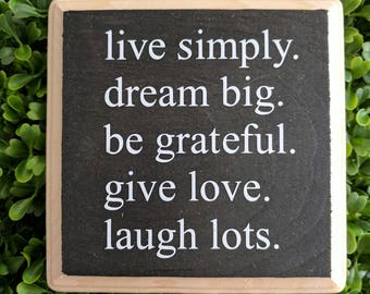 "Live Simply.... 5"" x 5"" wood sign"