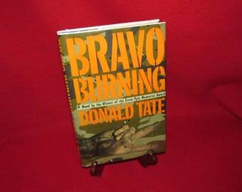"Donald Tate's ""Bravo Burning"" - Viet Nam War Novel"