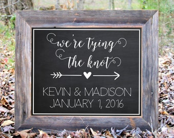 We're Tying The Knot Save The Date Engagement Picture Chalkboard Photo Prop Sign Print