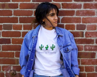 Don't be a Prick Tee