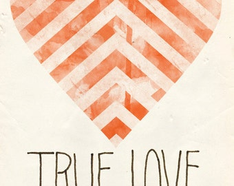 True Love with a Chevron Heart Print 5 x 7