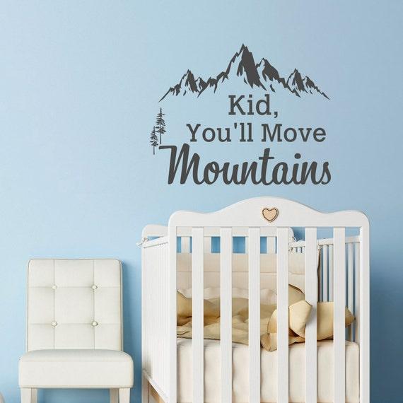 Dr Seuss Kid You Ll Move Mountains: Mountain Wall Decal Dr Seuss Quote Kid You'll Move