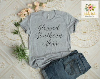 Blessed Southern Mess T-Shirt