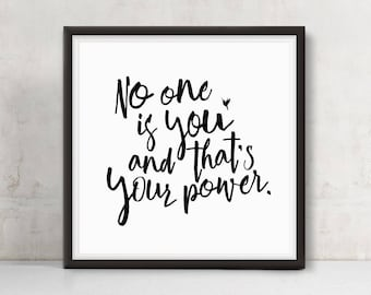 No One Is You & That's Your Power + Hummingbird | Square Motivational Giclee Art Print | Be You | You Got This | Like a Boss