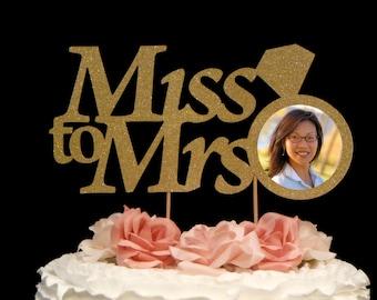 Miss To Mrs Cake Topper, Bridal Shower Cake Topper, Bachelorette Cake Topper, Custom Bridal Cake Topper, Bridal Party Cake Topper