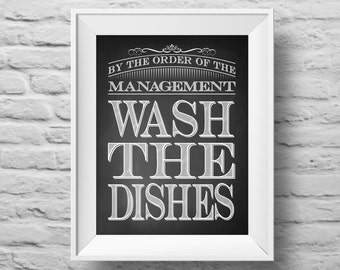 WASH THE DISHES unframed art print Typographic poster, inspirational print, self esteem, kitchen wall decor, quote art. (R&R0092)