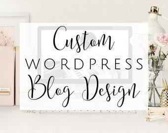 Design a professional Personal WordPress blog / Blog Design / Custom Blog Designs / Custom Blogs