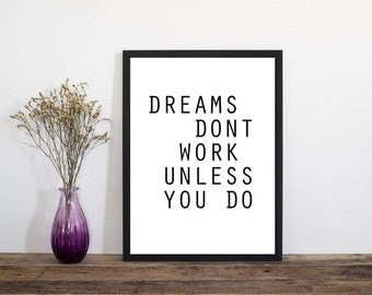 Dreams Don't Work. Wall Art, Art Print, Typography Poster, Scandinavian Art, Minimalist Print, Home Decor, Wall Art, Prints Wall Art