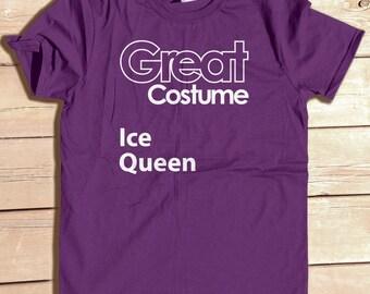 Great Costume Ice Queen Funny Generic Halloween Party Costume Tshirt Funny Graphic Tee Typography Geek Humor Nerd Joke