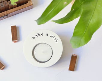 "Birthday gift candle holder, tealight quote ""make a wish"", gifts for her, hygge living, motivational meaningful gift, zen, minimal decor"
