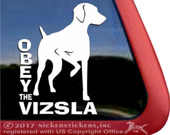 """Obey the Vizsla 