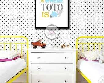 Printable Home is Where Toto is Poster, No Place Like Home Wall Decor, Gift for Kids, Dog Lover Room Decor, Wizard of Oz Poster