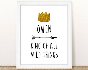 Where the Wild Things Are - King of All Wild Things - Customizable - Birthday Party - Baby Shower - Printable - 8x10""