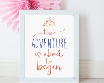 The Adventure Is About To Begin A3 Typography Art Print