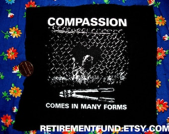 COMPASSION comes in many forms PATCH animal rights