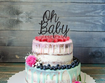 Oh Baby Cake Topper- Baby Shower Cake Toppe- Baby Shower Decorations- Oh Baby Sign- Cake topper- Customizable Baby shower cake topper