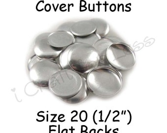 100 Cover Buttons / Fabric Covered Buttons - Size 20 (1/2 inch - 12mm) - Flat Backs - SEE COUPON