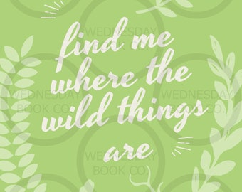 Find Me Where The Wild Things Are Poster
