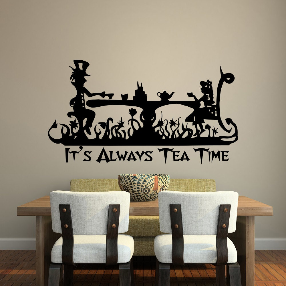 Exceptionnel Description. Itu0027s Always Tea Time Wall Decal Quote  Alice In Wonderland ...