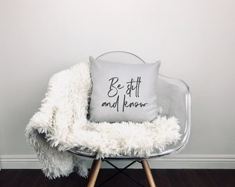 Be still and know - Throw Pillow Cover