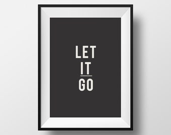Let it go, Motivational, Inspirational Quote, Scandinavian Art, Housewares, Home Décor, Wall Décor, Wall Hangings, Typography, Quotes