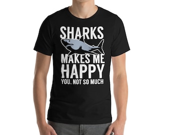 Shark Shirt - Sharks Makes Me Happy - Shark - Shark Birthday - Shark Week - Sharks - Shark Tshirt - Shark Birthday Shirt - Shark Party