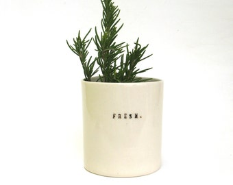 fresh  ...  hand built porcelain vessel   ...   herb container