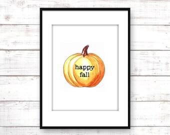 Pumpkin Printable - Fall Art Download - Happy Fall Printable - Pumpkin Art - Happy Fall Printable - Autumn Printable - Happy Fall Pumpkin