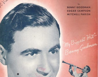 Benny Goodman 1938, Don't Be That Way, Sampson and Parish Vintage Sheet Music