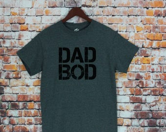 Dad Bod T-shirt-Dad shirt, Fathers day Gifts, Dad gifts, Funny shirt, Gifts for Husband, Men's shirts, Gift, Husband Gifts, Dad Body.