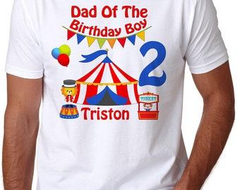 Birthday Boy - Adult Circus Birthday Shirt - Circus Shirt -  Circus Personalized with name Shirt - Dad of the Birthday Boy Mo