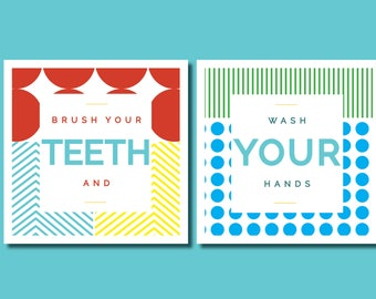 Brush Your Teeth and Wash Your Hands