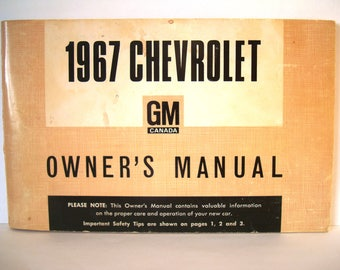 1967 Chevy Impala Owners Manual First Edition Chevrolet GM General Motors Canada Car Auto Care Operation Instructions Canadian Edition