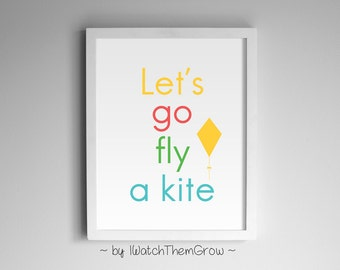 "Mary Poppins ""Let's Go Fly A Kite"" Printable Art, Fun Colorful Play Room, Kid's Room, Nursery Wall Art, Print, 8x10 & 11x14 INSTANT DOWNLOAD"