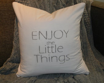Cotton Pillow Cover- Enjoy the Little Things