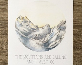 """The Mountains Are Calling 8""""x10"""" Print, John Muir Quote, The Mountains Are Calling And I Must Go, Swiss Alps Painting, Mountain Watercolor"""