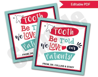 Dentist TOOTH be Told Valentines Day Card Tags Instant Download Printable Editable PDF File