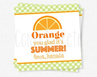 Orange You Glad It's Summer Tag, Orange Summer Tag, End of School Year Tag, Last Day of School Gift Tag, Printable Gift Tag