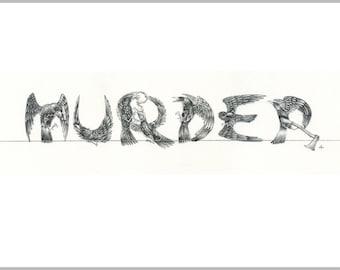 Art print - 'MURDER' in crows