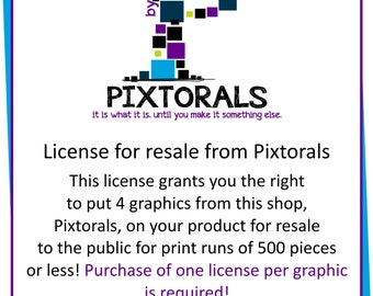 License for Resale from Pixtorals, 4 licenses for the cost of 3!