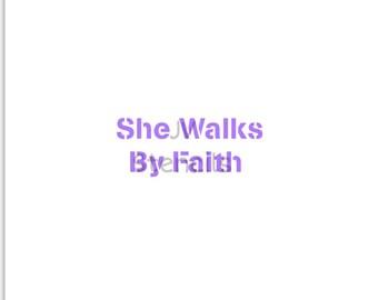 She Walks By Faith Stencil