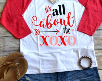 Valentine's Day Shirt, It's All About the XOXO, valentine, gift, shirt, baseball, raglan